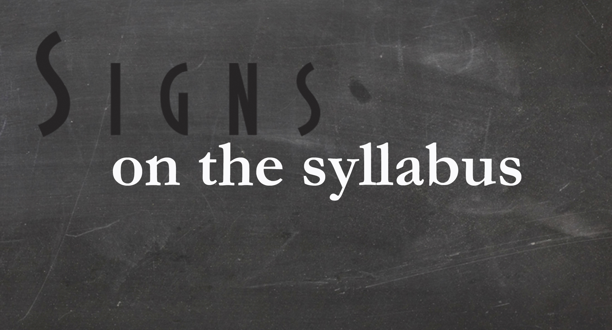 Signs on the Syllabus Logo